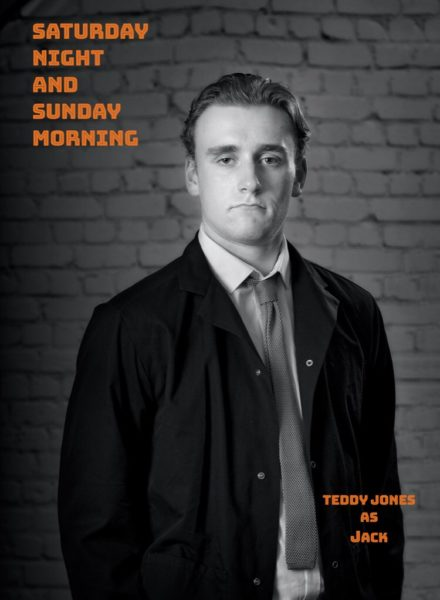 Teddy Jones / Saturday Night & Sunday Morning at Edinburgh Fringe