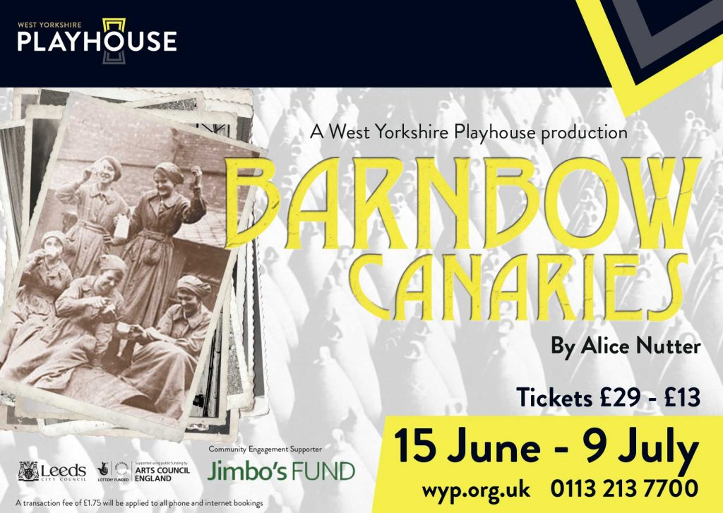 JO MOUSLEY & DOMINIC GATELY IN BARNBOW CANARIES / WEST YORKSHIRE PLAYHOUSE
